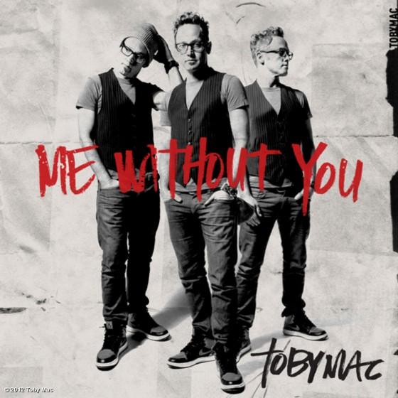 Toby Mac - Me Without You [Yo Sin Ti]