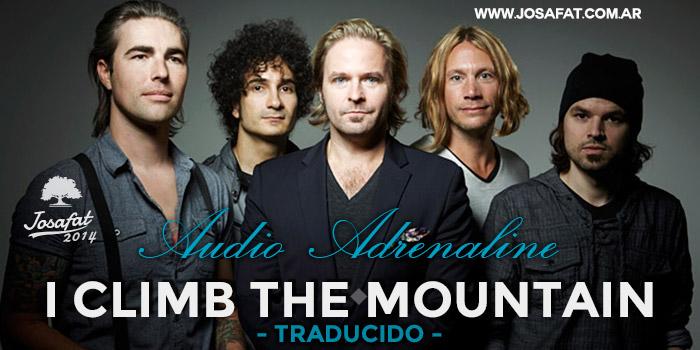 Audio-Adrenaline---I-Climb-the-Mountain