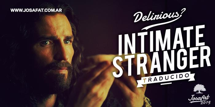 Delirious---Intimate-Stranger-[Extranjero-Intimo]