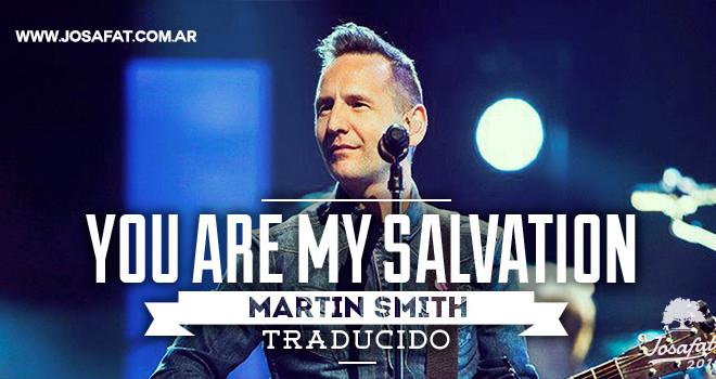 Martin-Smith---You-Are-My-Salvation-[Tú-Eres-Mi-Salvación]