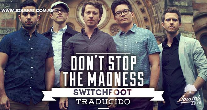 Tenth-Avenue-North---Don't-Stop-The-Madness-[No-Pares-con-la-Locura]