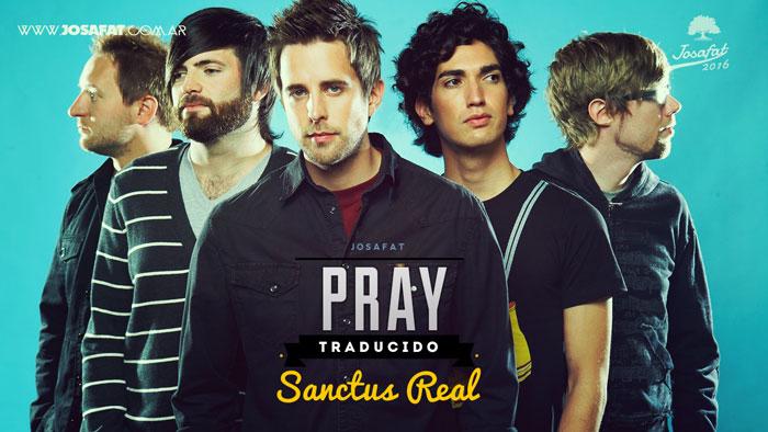 sanctus-real-pray-orar