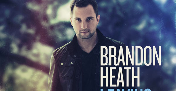brandon-heath-leaving-eden