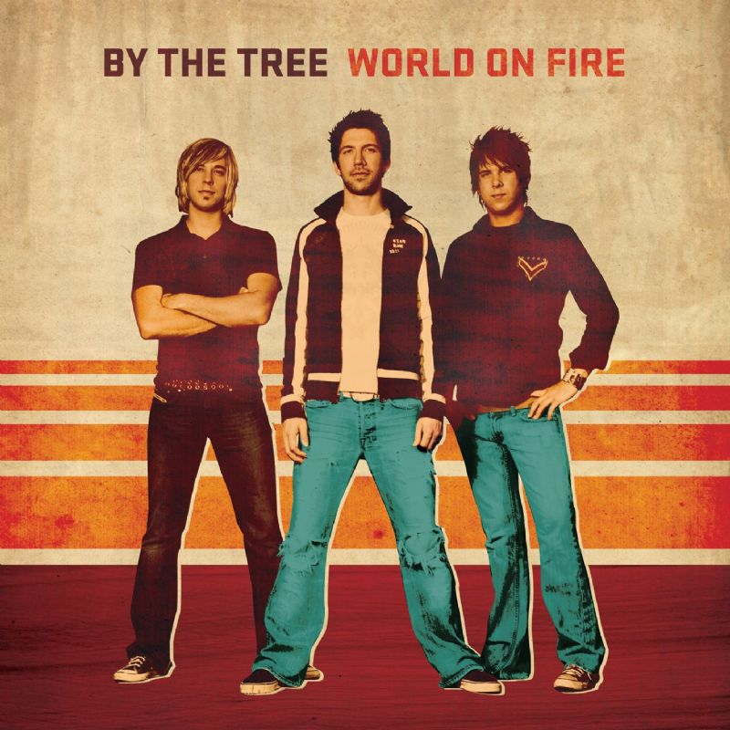 By The Tree - World On Fire [Mundo En Llamas]