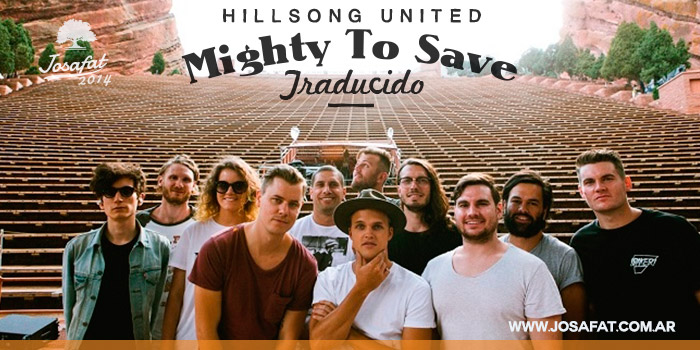 Hillsong-United---Mighty-To-Save