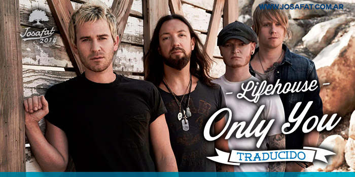 Lifehouse---Only-You