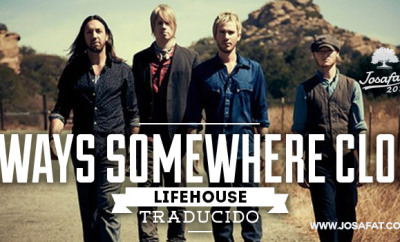LifeHouse---Always-Somewhere-Close