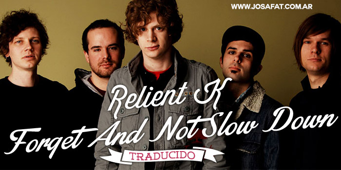 Relient-K---Forget-And-Not-Slow-Down