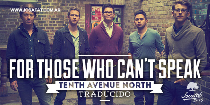 Tenth-Avenue-North---For-Those-Who-Can't-Speak