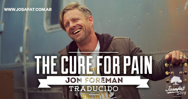Jon-Forman---The-Cure-For-Pain-[La-Cura-Para-El-Dolor]