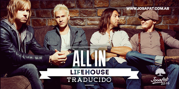 Lifehouse---All-In-[Lo-Arriesgo-Todo]
