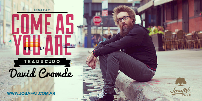 David-Crowder---Come-As-You-Are