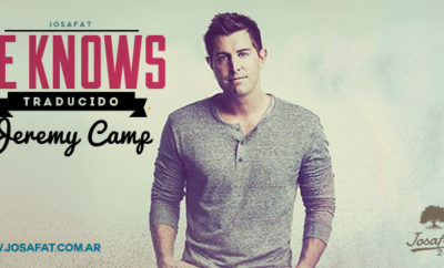 Jeremy-Camp---He-knows-[¡Él-lo-sabe!]