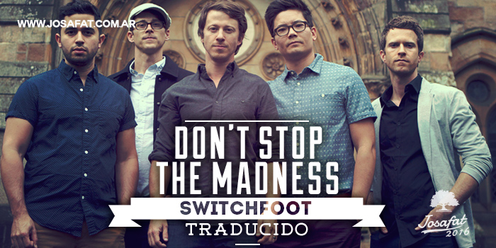 Tenth-Avenue-North---Don't-Stop-The-Madness-[No-Pares-con-la-Locura]