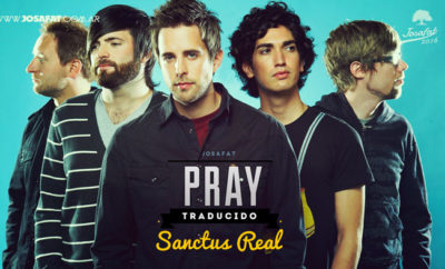 sanctus-real-pray-orar